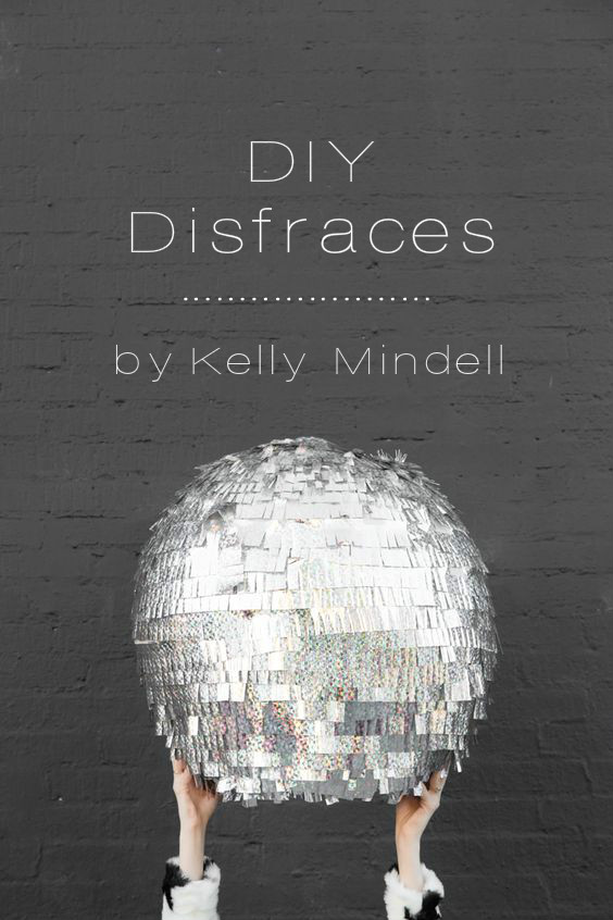 DIY DISFRACES Kelly Mindell